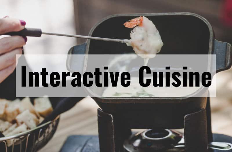 Interactive Cuisine